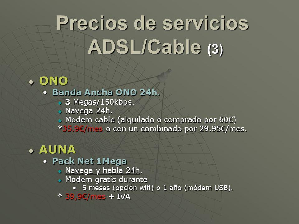 Precios de servicios ADSL/Cable (3)