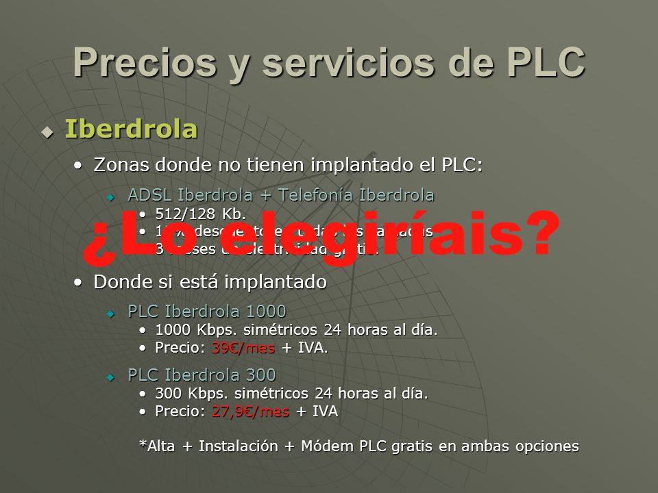 Precios y servicios de PLC