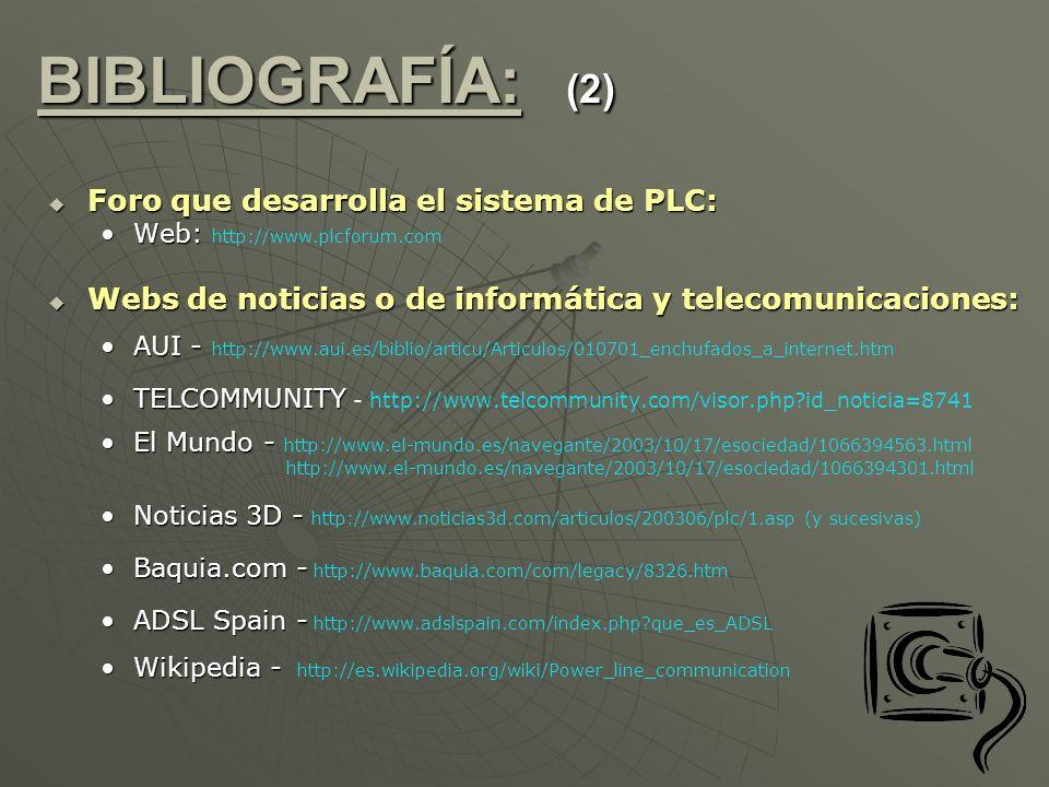 BIBLIOGRAFÍA: (2) Foro que desarrolla el sistema de PLC: