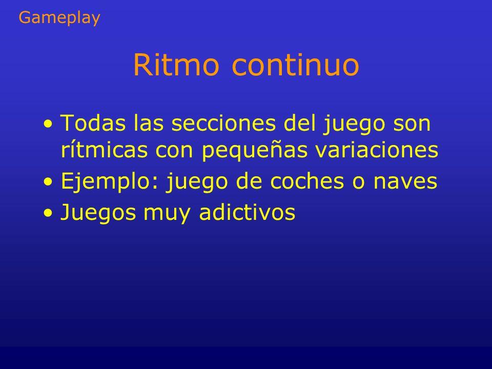 Gameplay Ritmo continuo. Todas las secciones del juego son rítmicas con pequeñas variaciones. Ejemplo: juego de coches o naves.