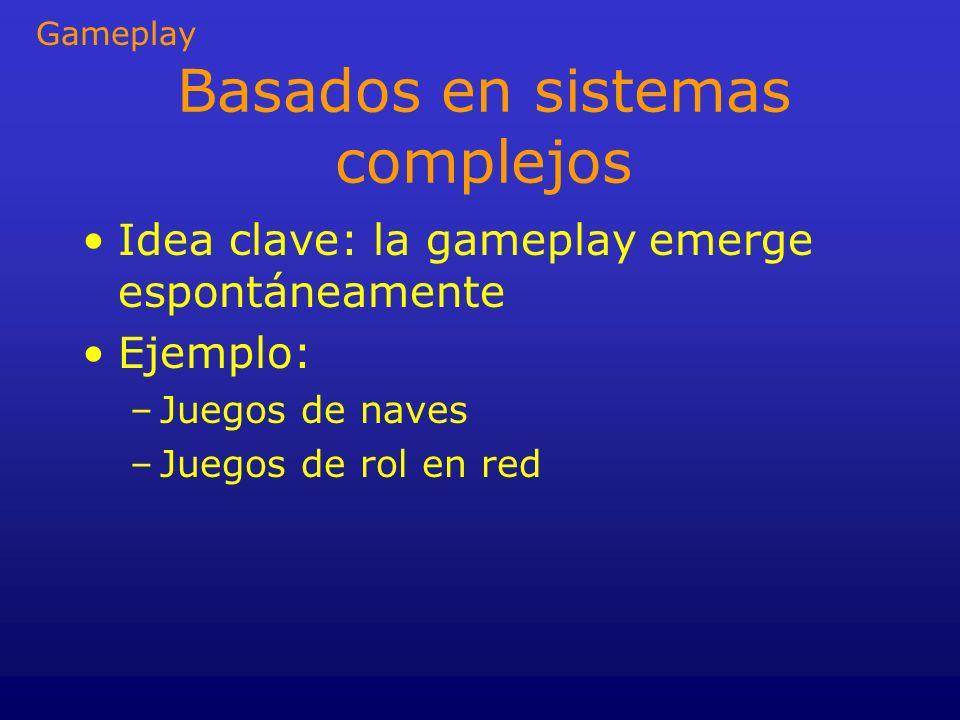 Basados en sistemas complejos
