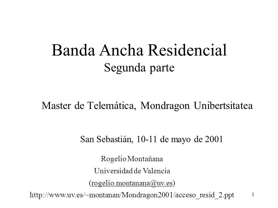 Banda Ancha Residencial Segunda parte