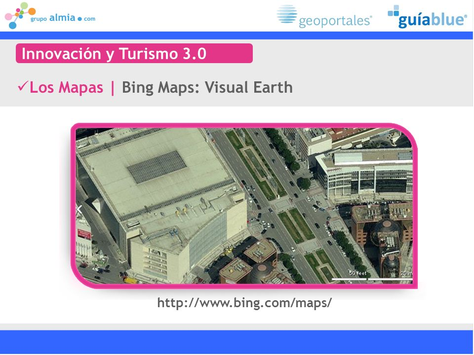 Los Mapas | Bing Maps: Visual Earth