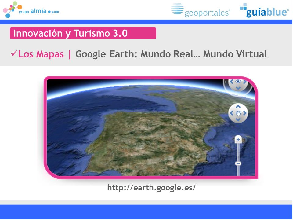 Los Mapas | Google Earth: Mundo Real… Mundo Virtual