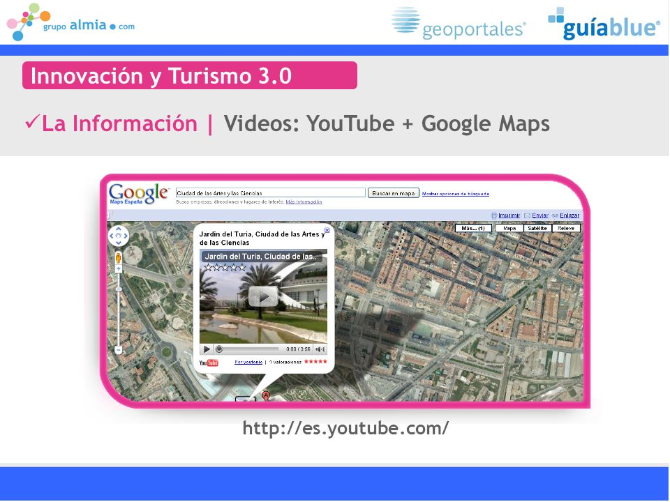 La Información | Videos: YouTube + Google Maps