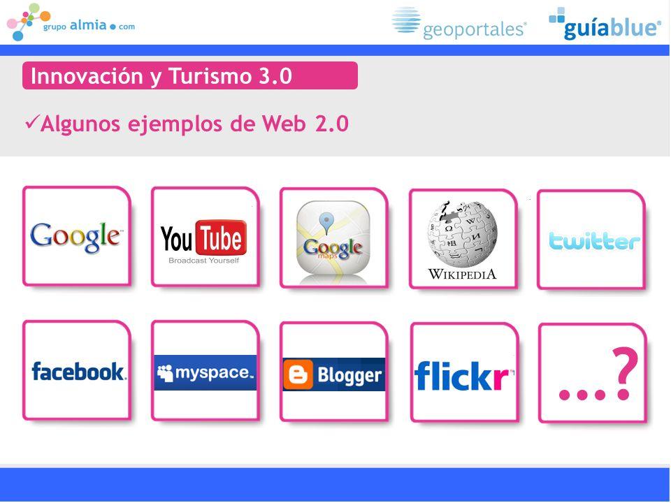 Innovación y Turismo 3.0 Algunos ejemplos de Web 2.0 …