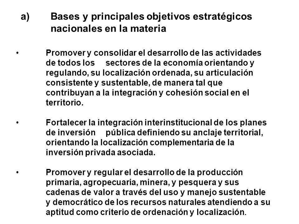 a) Bases y principales objetivos estratégicos nacionales en la materia