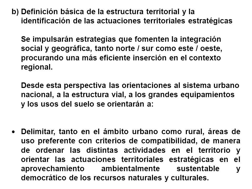 Definición básica de la estructura territorial y la identificación de las actuaciones territoriales estratégicas