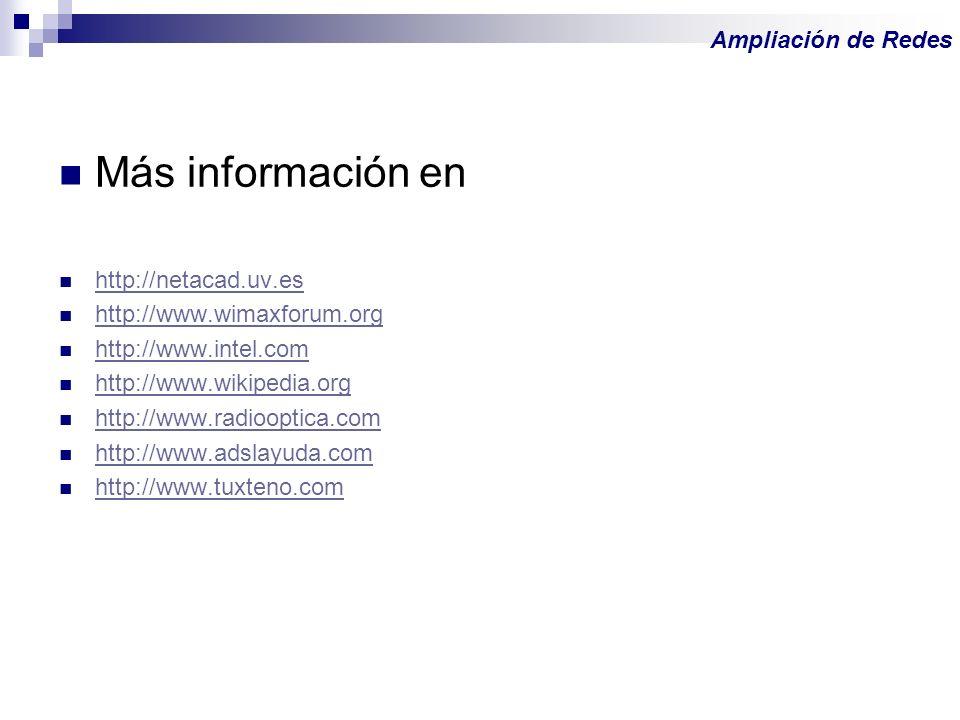 Más información en Ampliación de Redes http://netacad.uv.es