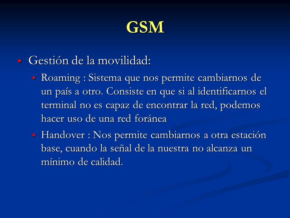 GSM Gestión de la movilidad:
