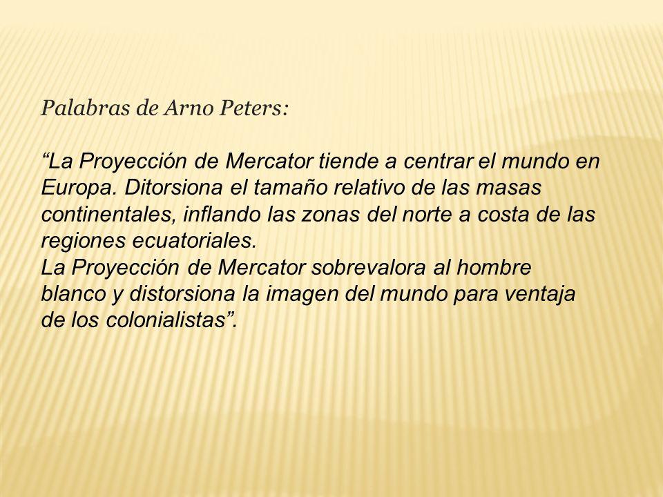 Palabras de Arno Peters: