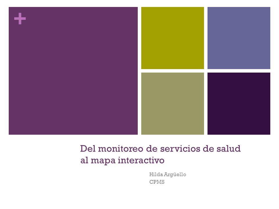 Del monitoreo de servicios de salud al mapa interactivo