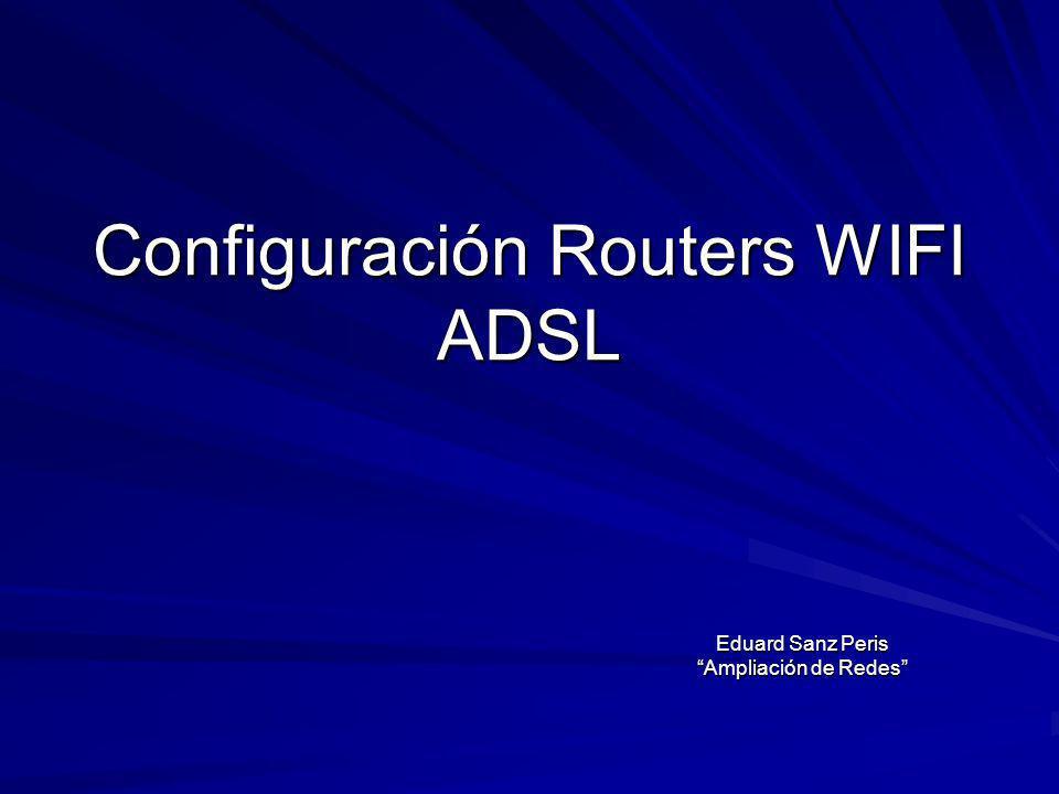 Configuración Routers WIFI ADSL