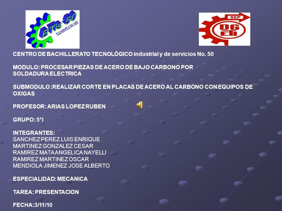 CENTRO DE BACHILLERATO TECNOLÓGICO industrial y de servicios No. 50