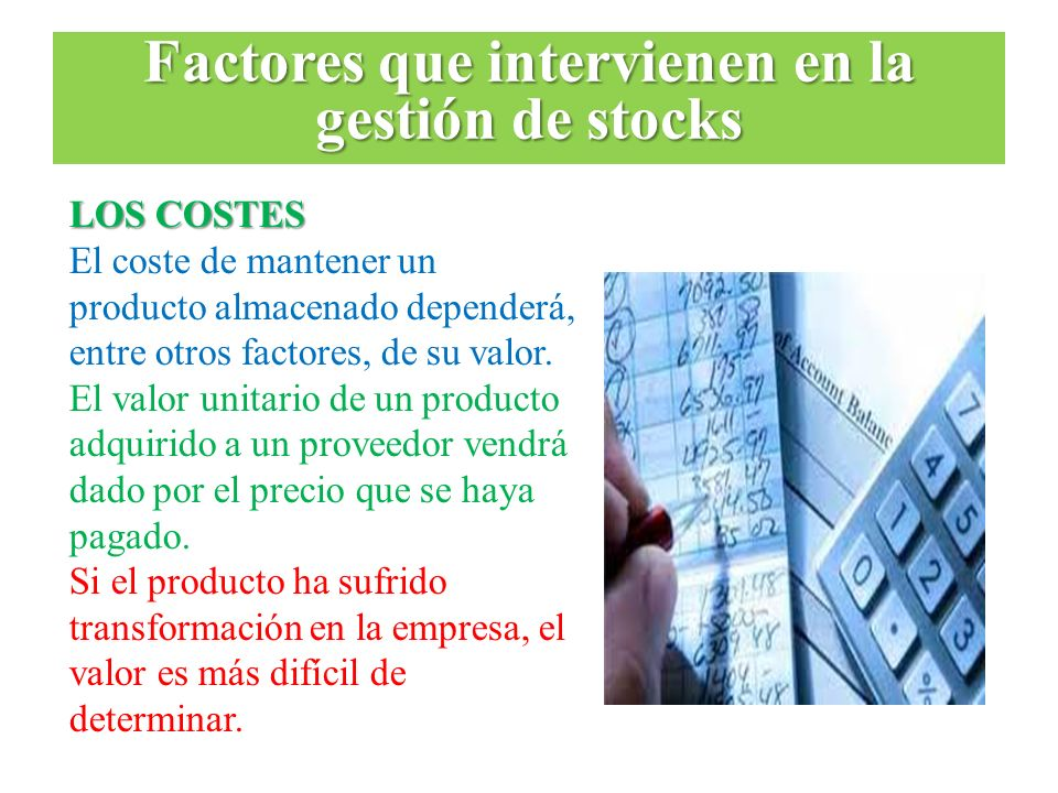 Factores que intervienen en la gestión de stocks