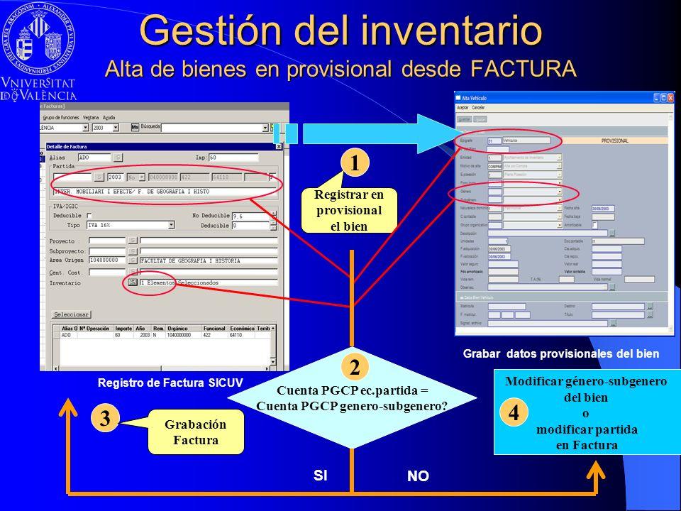 Gestión del inventario Alta de bienes en provisional desde FACTURA