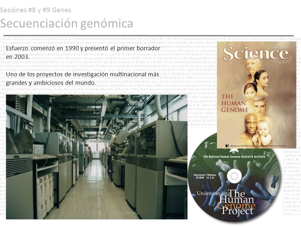 Sesiónes #8 y #9 Genes Secuenciación genómica