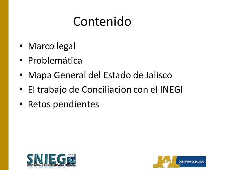 Contenido Marco legal Problemática Mapa General del Estado de Jalisco