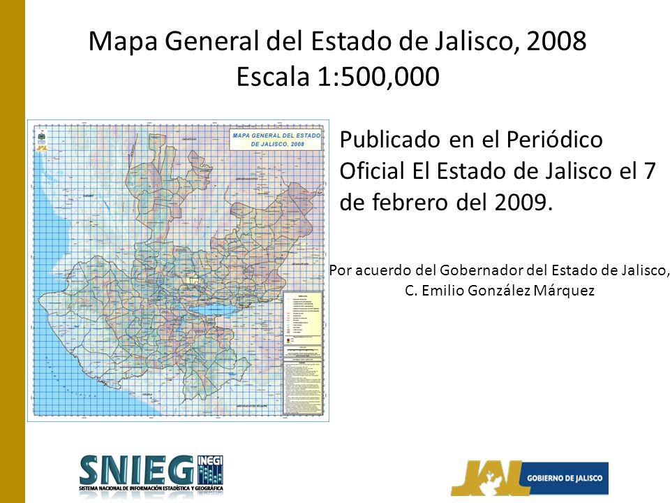 Mapa General del Estado de Jalisco, 2008 Escala 1:500,000