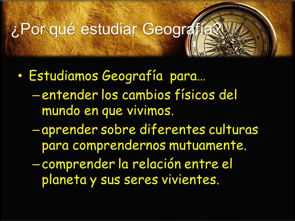 ¿Por qué estudiar Geografía