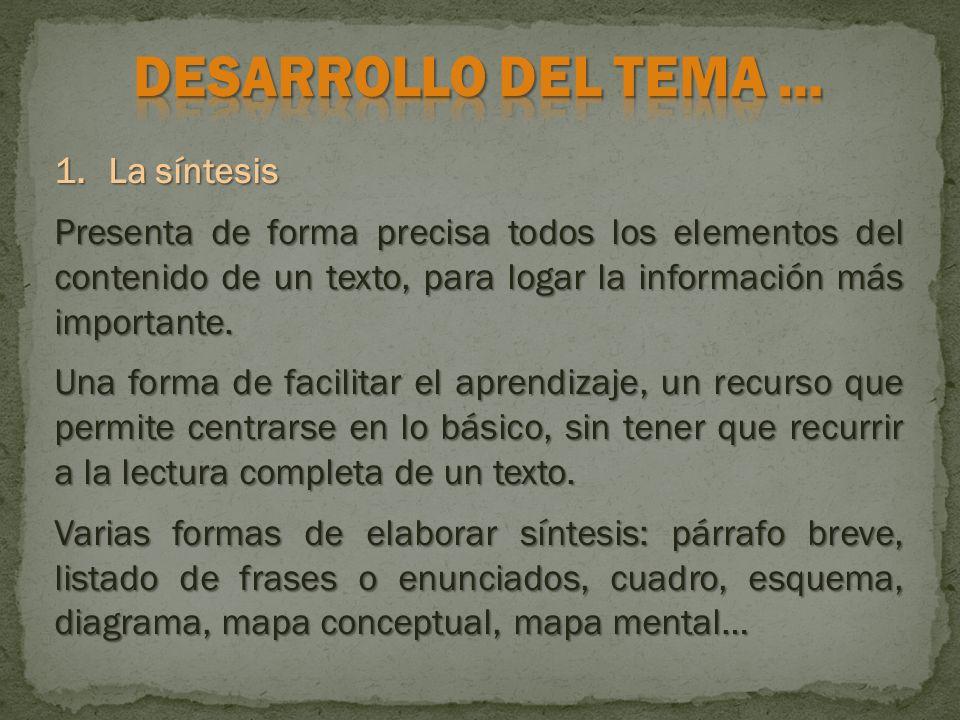 DESARROLLO DEL TEMA … La síntesis