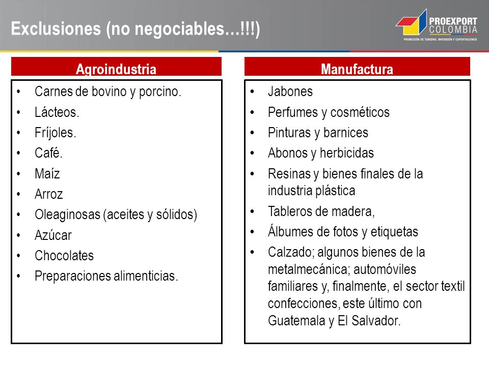 Exclusiones (no negociables…!!!)