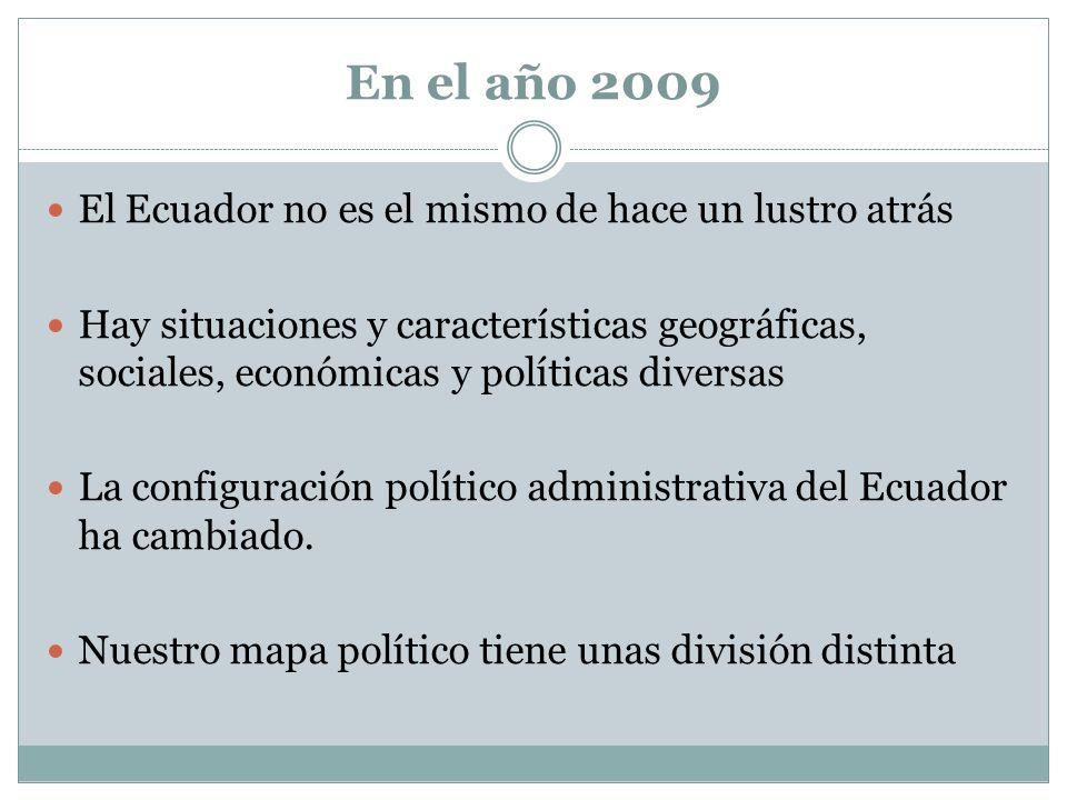 En el año 2009 El Ecuador no es el mismo de hace un lustro atrás
