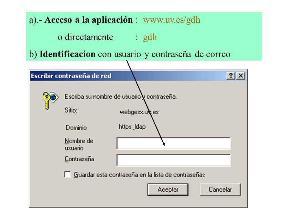 a).- Acceso a la aplicación : www.uv.es/gdh
