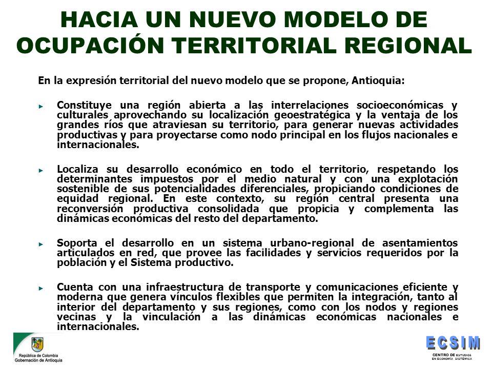 HACIA UN NUEVO MODELO DE OCUPACIÓN TERRITORIAL REGIONAL