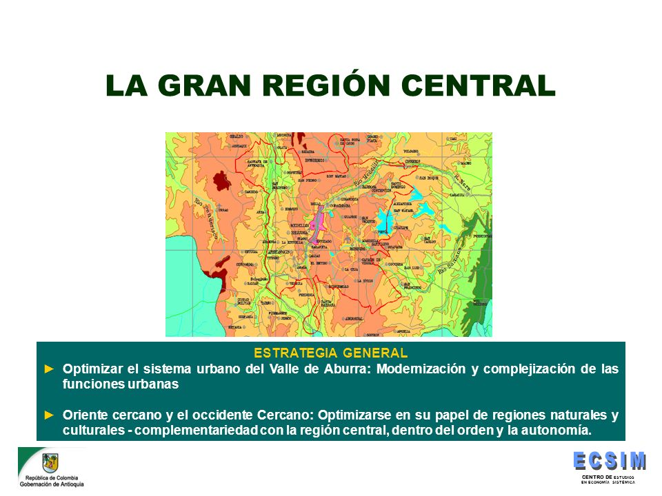 LA GRAN REGIÓN CENTRAL ESTRATEGIA GENERAL