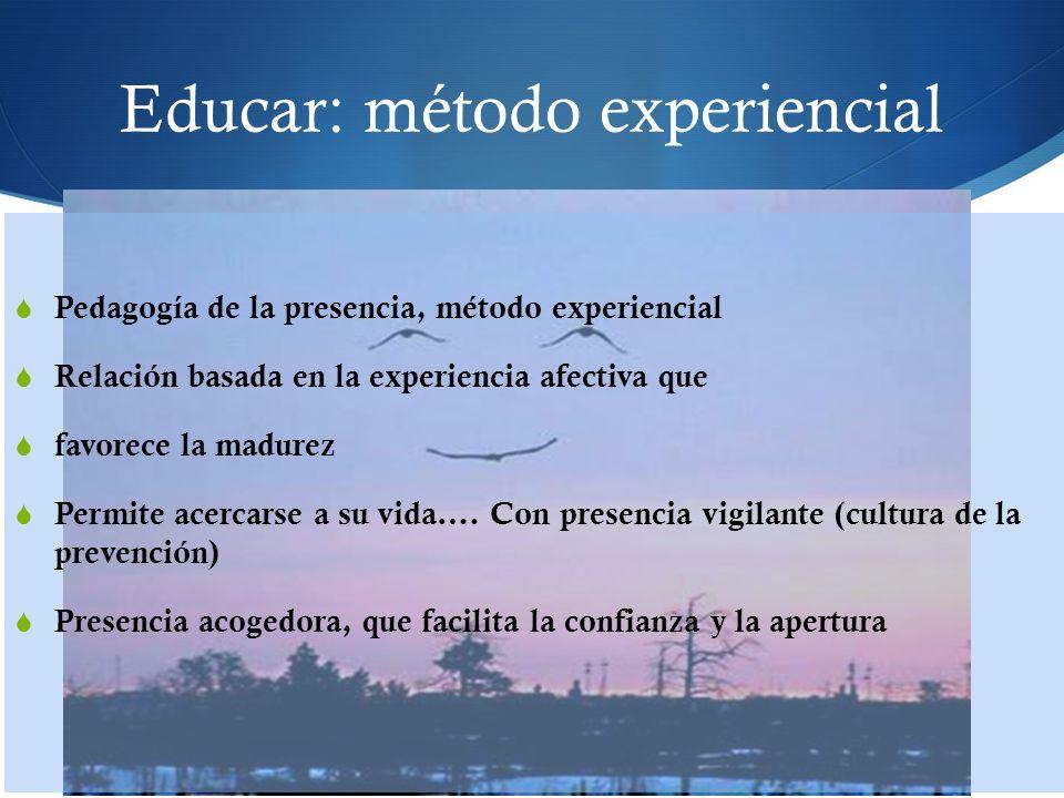 Educar: método experiencial