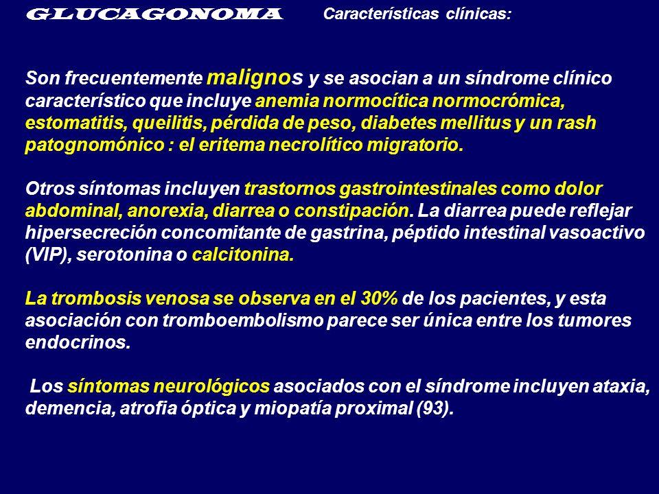 GLUCAGONOMA Características clínicas: