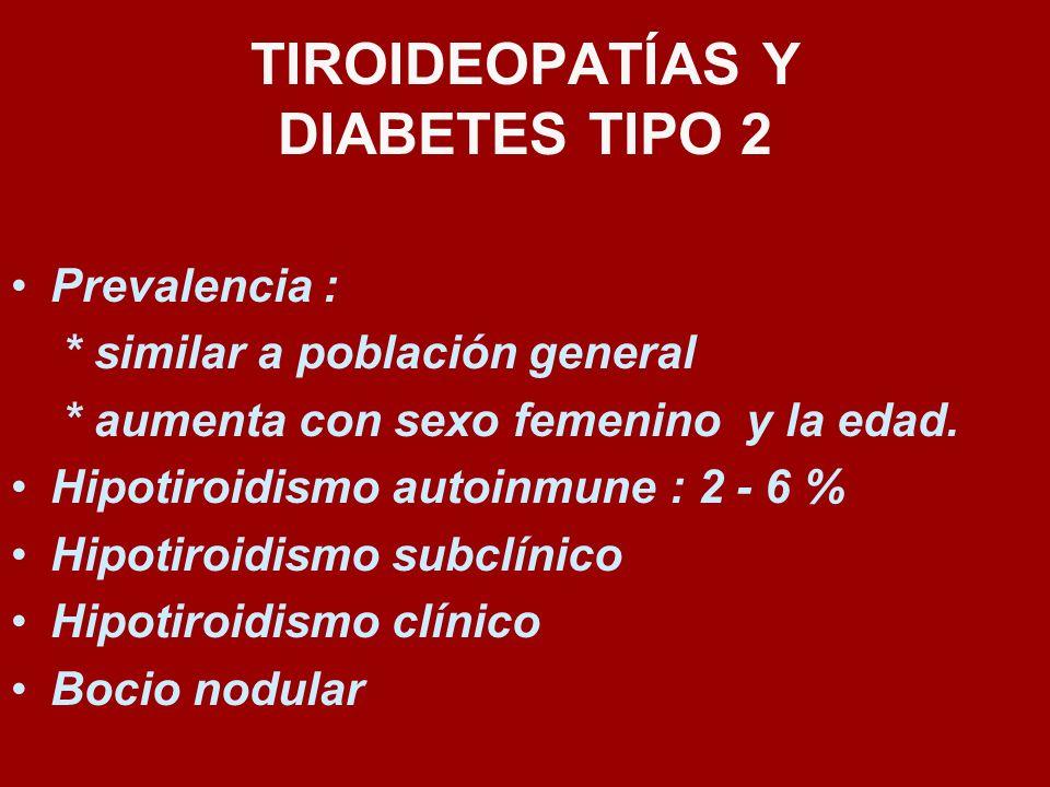 TIROIDEOPATÍAS Y DIABETES TIPO 2