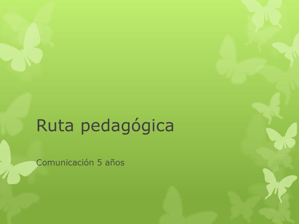 Ruta pedagógica Comunicación 5 años
