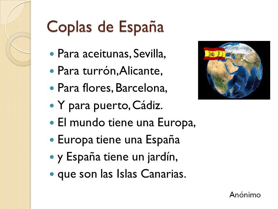 Coplas de España Para aceitunas, Sevilla, Para turrón, Alicante,
