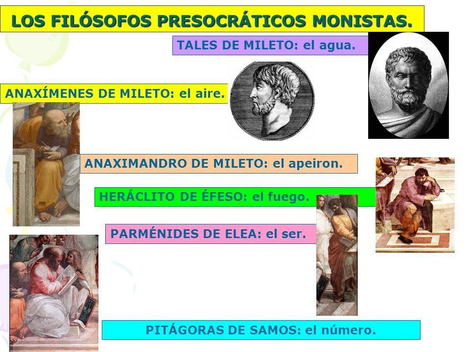 LOS FILÓSOFOS PRESOCRÁTICOS MONISTAS.