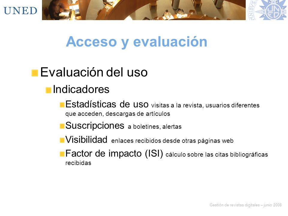 Acceso y evaluación Evaluación del uso Indicadores