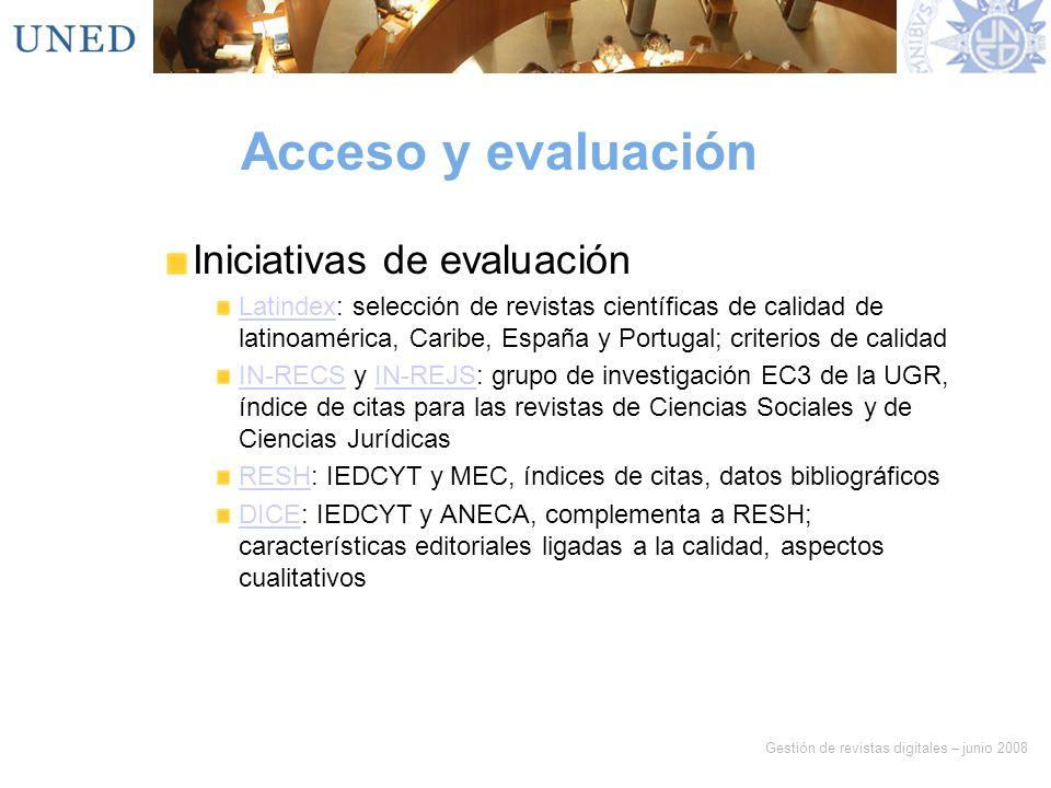 Acceso y evaluación Iniciativas de evaluación