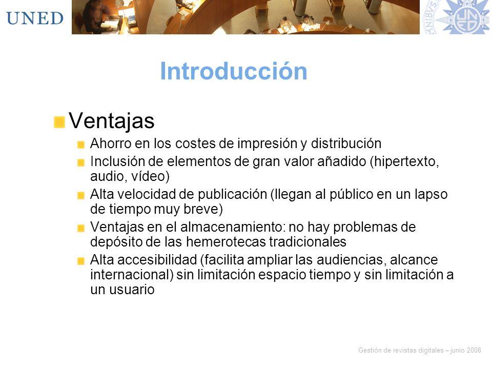 Introducción Ventajas Ahorro en los costes de impresión y distribución