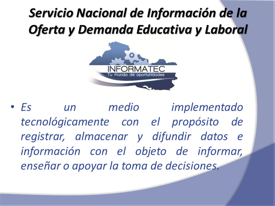Servicio Nacional de Información de la Oferta y Demanda Educativa y Laboral