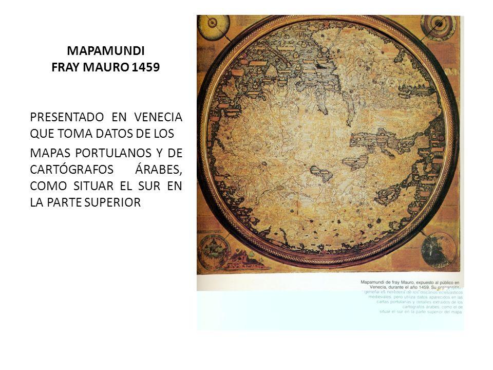 MAPAMUNDI FRAY MAURO 1459 PRESENTADO EN VENECIA QUE TOMA DATOS DE LOS.