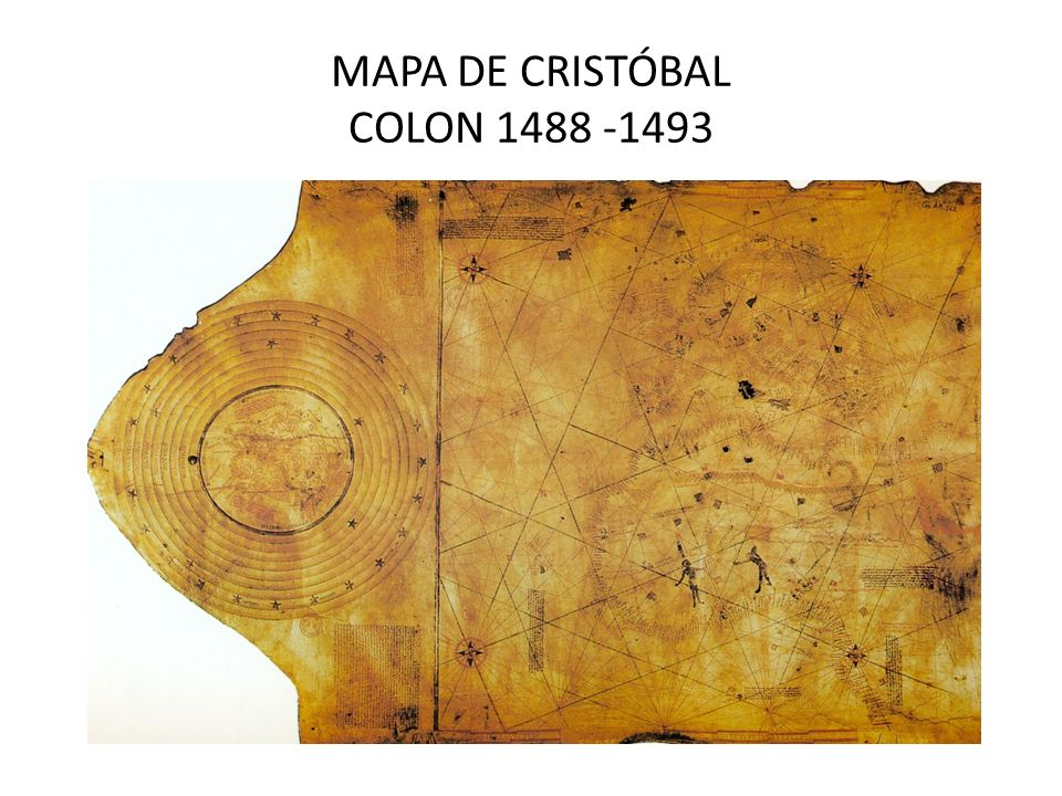 MAPA DE CRISTÓBAL COLON 1488 -1493