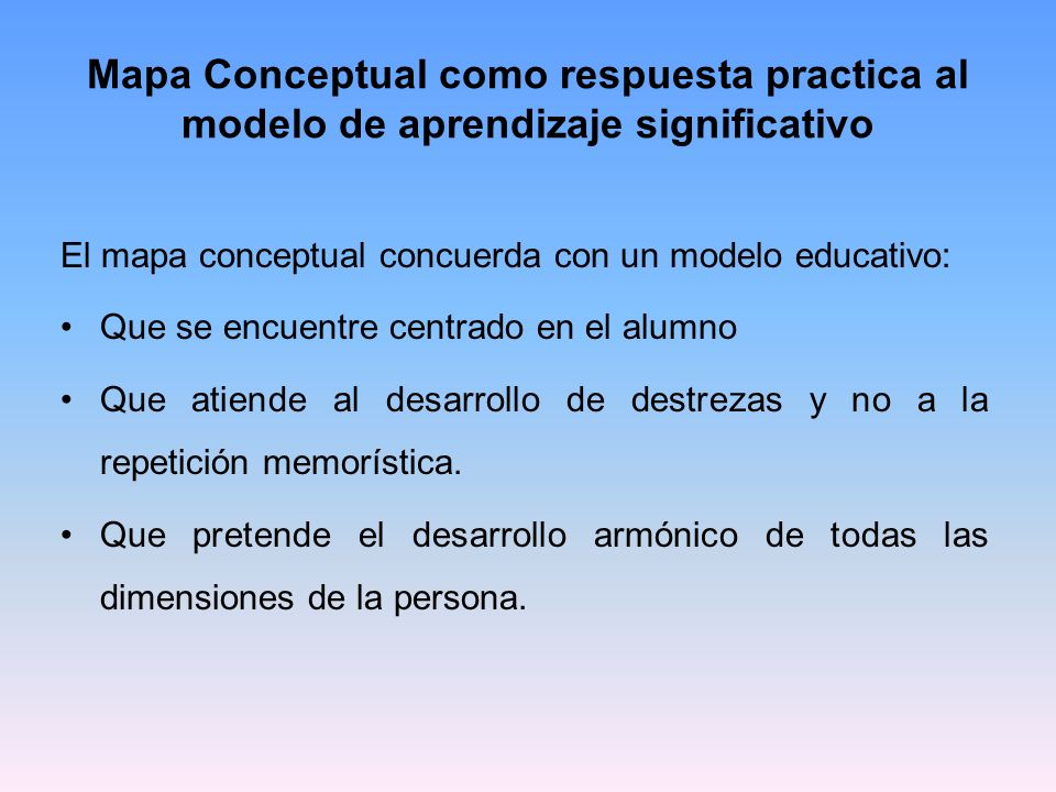 Mapa Conceptual como respuesta practica al modelo de aprendizaje significativo