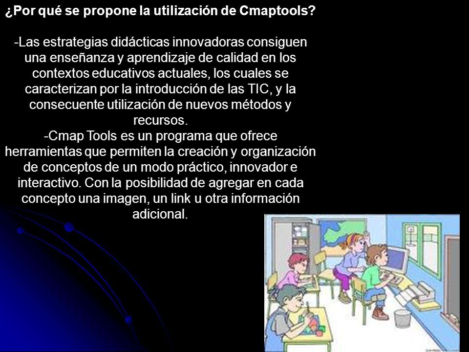 ¿Por qué se propone la utilización de Cmaptools