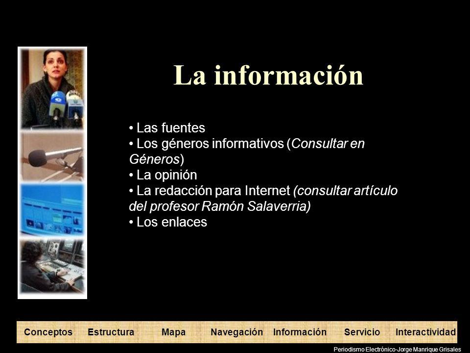 La información Las fuentes