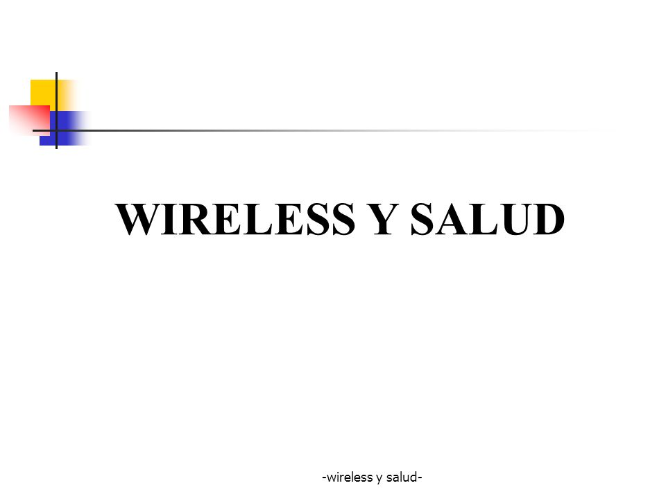 WIRELESS Y SALUD -wireless y salud-