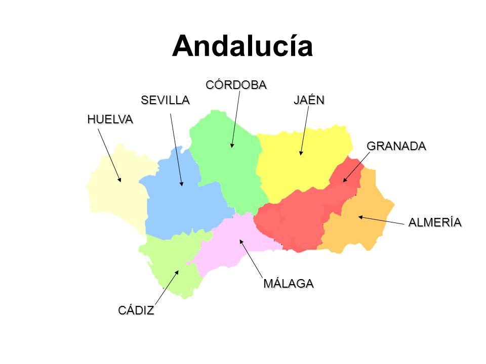 Andalucía CÓRDOBA SEVILLA JAÉN HUELVA GRANADA ALMERÍA MÁLAGA CÁDIZ