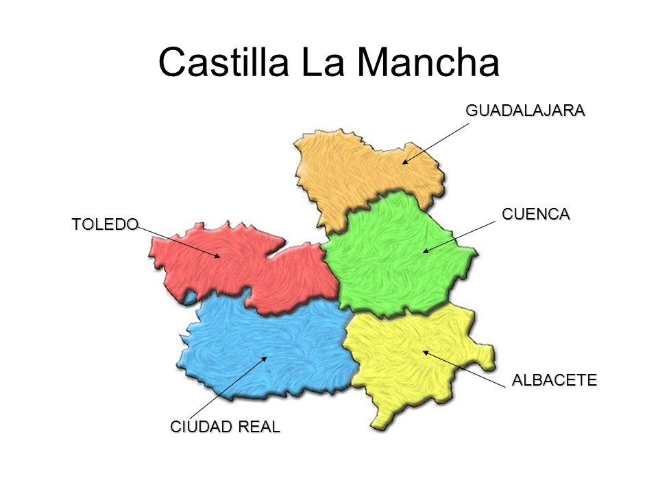 Castilla La Mancha GUADALAJARA CUENCA TOLEDO ALBACETE CIUDAD REAL