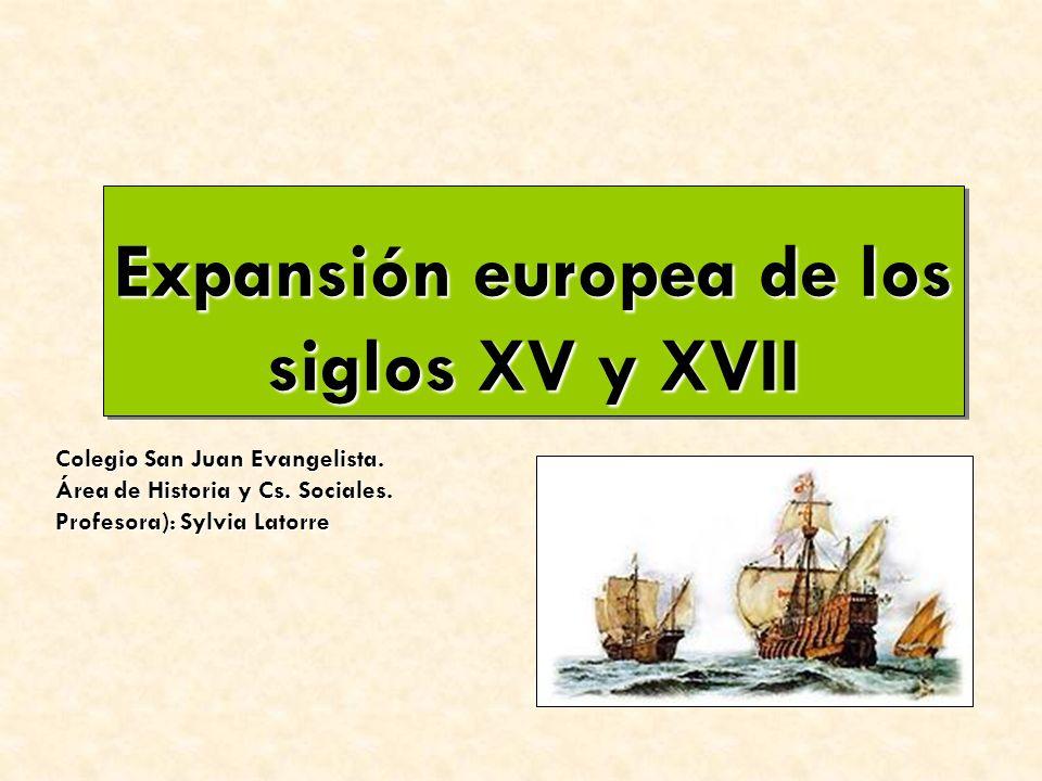 Expansión europea de los siglos XV y XVII