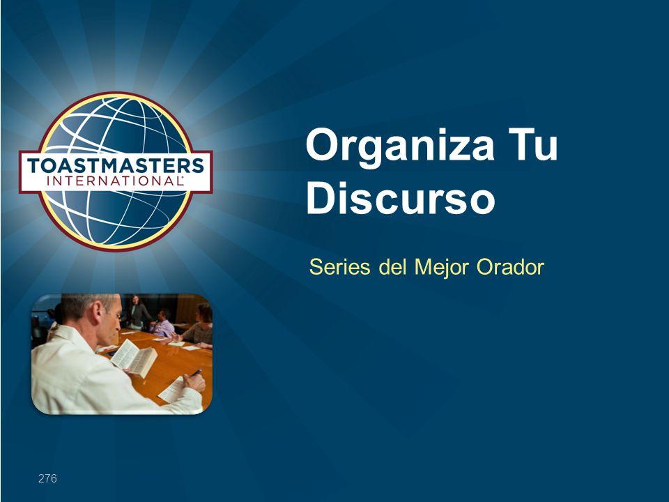 Organiza Tu Discurso Series del Mejor Orador 276